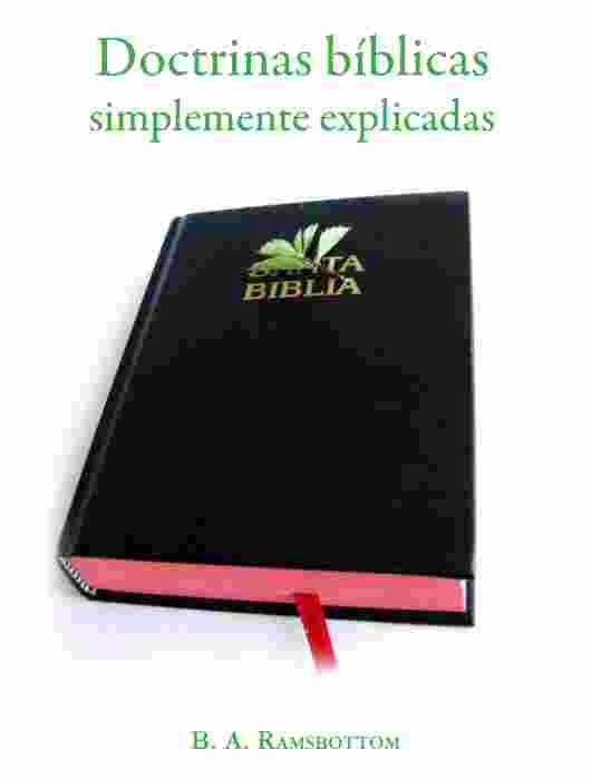 Doctrinas Bíblicas Simplemente Explicadas Ramsbottom